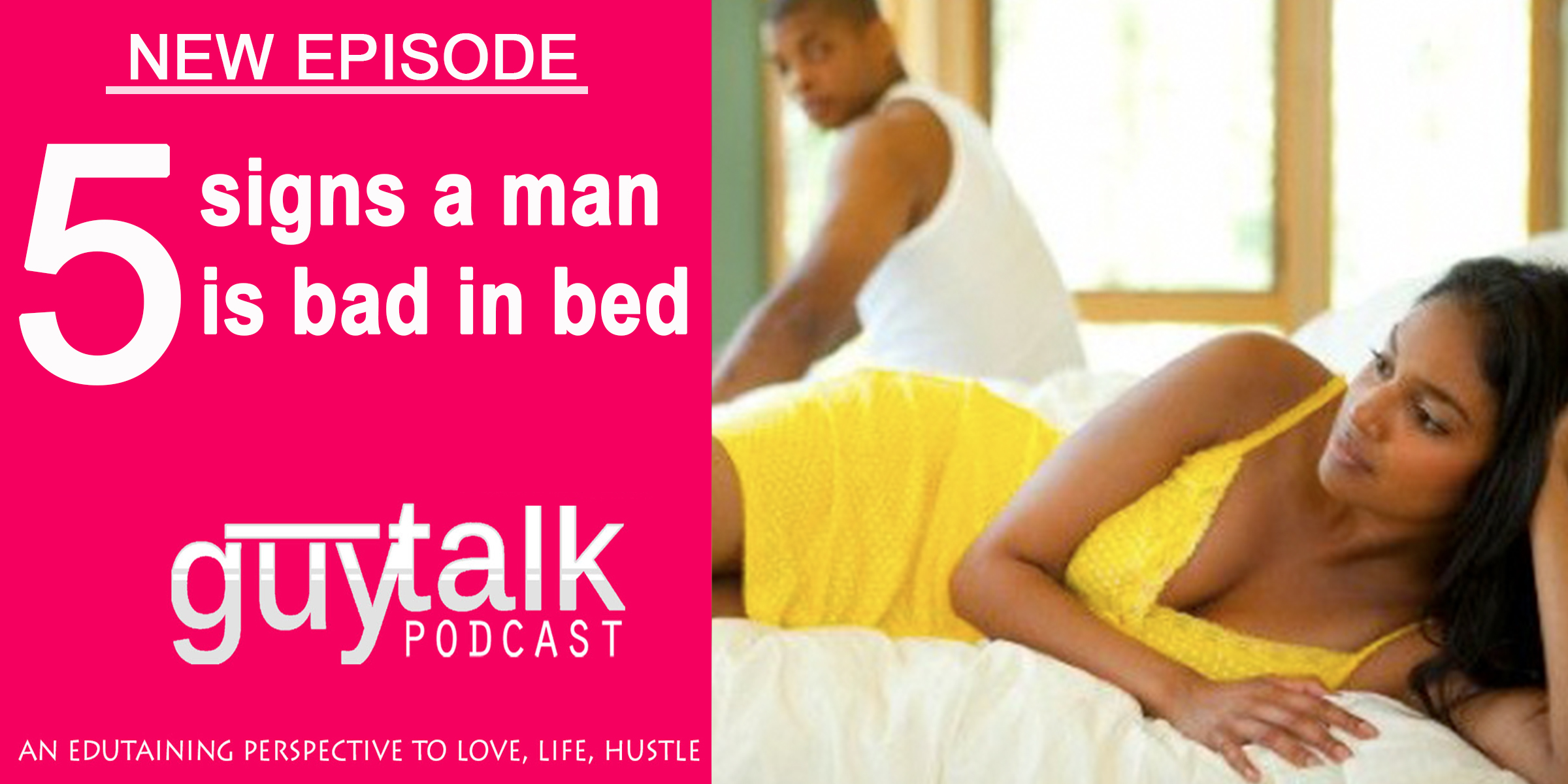 5 Signs A Man Is Bad In Bed